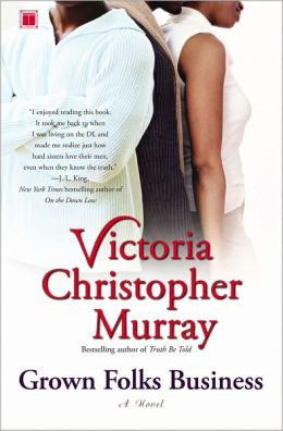 Grown Folks Business by Victoria Christopher Murray